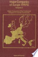Major Companies of Europe 1991 1992 Vol  1   Major Companies of the Continental European Community