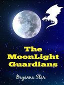 The MoonLight Guardians