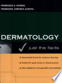 Dermatology  Just the Facts