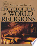"""Merriam-Webster's Encyclopedia of World Religions"" by Wendy Doniger, MERRIAM-WEBSTER STAFF, Wendy Doniger Merriam-Webster, Merriam-Webster, Inc, Encyclopaedia Britannica Publishers, Inc. Staff"