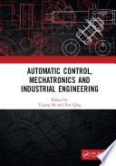 Automatic Control Mechatronics And Industrial Engineering Book PDF