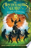 The Adventurers Guild  Night of Dangers