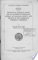 Report of the Sections of Railroad Safety and of Locomotive Inspection  Bureau of Railroad Safety and Service of the Interstate Commerce Commission