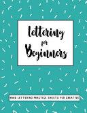 Lettering For Beginners