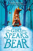 Pdf The Girl Who Speaks Bear Telecharger