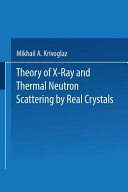 Theory of X Ray and Thermal Neutron Scattering by Real Crystals