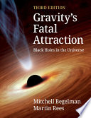 link to Gravity's fatal attraction : black holes in the universe in the TCC library catalog