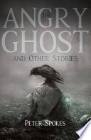 The Angry Ghost and Other Stories