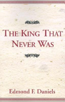 The King That Never Was