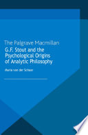 G F Stout And The Psychological Origins Of Analytic Philosophy