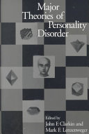 Major Theories of Personality Disorder