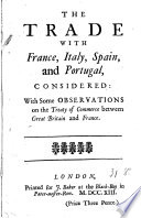 The Trade with France, Italy, Spain, and Portugal, Considered