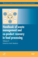 Handbook of Waste Management and Co-Product Recovery in Food Processing
