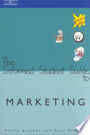 The Informed Student Guide to Marketing