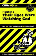 CliffsNotes on Hurston s Their Eyes Were Watching God