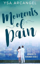 Moments of Pain