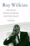 Roy Wilkins: The Quiet Revolutionary and the NAACP - Seite 2005