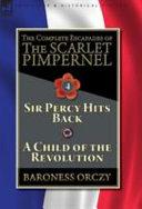 The Complete Escapades of The Scarlet Pimpernel Volume 4 Book