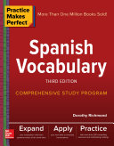 Practice Makes Perfect: Spanish Vocabulary, Third Edition Pdf/ePub eBook