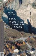 Post-Industrial Landscape Scars [Pdf/ePub] eBook