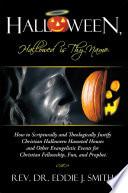 Halloween  Hallowed is Thy Name Book