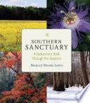 Southern Sanctuary  : A Naturalist's Walk Through the Seasons