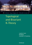 Topological and Bivariant K-Theory