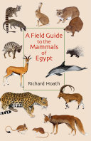 Pdf A Field Guide to the Mammals of Egypt Telecharger