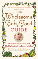 The Wholesome Baby Food Guide Pdf/ePub eBook