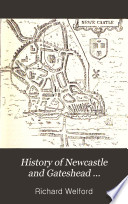 History of Newcastle and Gateshead      Sixteenth   seventeenth centuries  1887