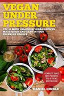 Vegan Under Pressure Book