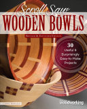 Scroll Saw Wooden Bowls  Revised and Expanded Edition