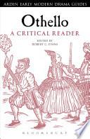 Othello  A Critical Reader Book