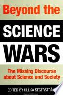 Beyond The Science Wars