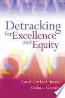 Detracking for Excellence and Equity