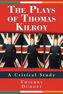The Plays of Thomas Kilroy