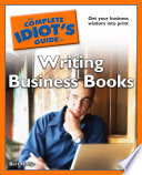 The Complete Idiot S Guide To Writing Business Books
