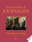 """""""Encyclopedia of journalism. 6. Appendices"""" by Christopher H. Sterling"""