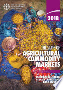 The State of Agricultural Commodity Markets 2018 Book