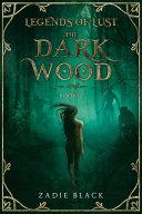 The Dark Wood  Book 2
