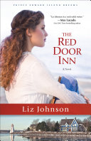 The Red Door Inn  Prince Edward Island Dreams Book  1