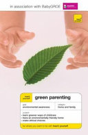 Teach Yourself Green Parenting
