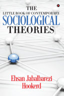 The Little Book of Contemporary Sociological Theories