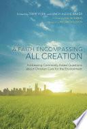 A Faith Encompassing All Creation Book