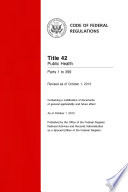 Title 42 Public Health Parts 1 To 399 Revised As Of October 1 2013