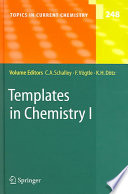 Templates in Chemistry I