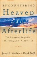 Pdf Encountering Heaven and the Afterlife
