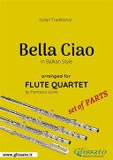 Pdf Bella Ciao - Flute Quartet set of PARTS Telecharger