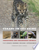 link to Texans on the brink : threatened and endangered animals in the TCC library catalog