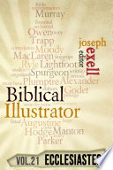 The Biblical Illustrator   Vol  21   Pastoral Commentary on Ecclesiastes